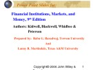 Lecture Financial institutions, markets, and money (9th Edition): Chapter 5 - Kidwell, Blackwell, Whidbee, Peterson