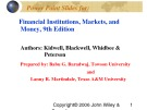 Lecture Financial institutions, markets, and money (9th Edition): Chapter 19 - Kidwell, Blackwell, Whidbee, Peterson