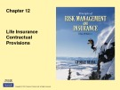 Lecture Rick management and insurance (11th edition): Chapter 12 - George Rejda