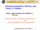 Lecture Financial institutions, markets, and money (9th Edition): Chapter 9 - Kidwell, Blackwell, Whidbee, Peterson