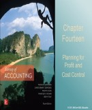 Lecture Survey of accounting (4/e) - Chapter 14: Planning for profit and cost control