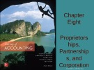 Lecture Survey of accounting (4/e) - Chapter 8: Proprietorships, partnerships, and corporations