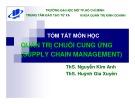 Bài giảng Quản trị chuỗi cung ứng (Supply chain management): Bài 1 - ThS. Nguyễn Kim Anh, ThS. Huỳnh Gia Xuyên