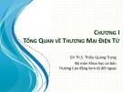 Bài giảng Thương mại điện tử: Chương 1 - ThS. Thiều Quang Trung