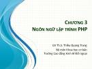 Bài giảng học phần Thiết kế website thương mại điện tử: Chương 3 - ThS. Thiều Quang Trung