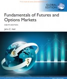 Ebook Fundamentals of futures and options markets (8th edition): Part 2