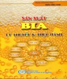 Ebook Sản xuất bia - Lý thuyết và thực hành