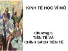 Bài giảng Kinh tế học vĩ mô: Chương 5 - Hà Minh Phước (Dành cho lớp công thương)