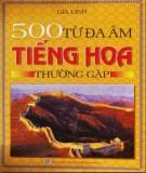 Ebook 500 từ đa âm tiếng Hoa thường gặp: Phần 1