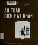 Ebook An toàn điện hạt nhân: Phần 1