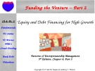 Lecture Patterns of entrepreneurship management (5th edition) - Chapter 8: Funding the venture – Part 2