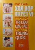 Ebook Xoa bóp huyệt vị và phương pháp trị liệu đặc sắc của y học Trung Quốc