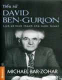 Ebook Tiểu sử David Ben-Gurion: Lịch sử hình thành nhà nước Israel