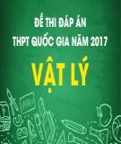 Đề thi đáp án THPT Quốc gia năm 2017 môn Vật lý (Mã đề 201)