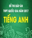 Đề thi đáp án THPT Quốc gia năm 2017 môn Tiếng Anh (Mã đề 409)