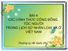 Bài giảng: Các hình thức cộng đồng tộc người trong lịch sử nhân loại và ở Việt Nam