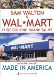 Ebook Sam Walton & Wal Mart - cuộc đời kinh doanh tại Mỹ: Phần 1