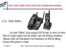 Bài giảng Thiết bị và cáp viễn thông - Bài 2: Máy điện thoại kéo dài (cordless phone)