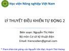 Bài giảng Lý thuyết điều khiển tự động 2 - Nguyễn Thị Hiên