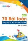 70 bài toán số học đại số hình học và tổ hợp HSG lớp 9