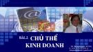 Bài giảng Luật doanh nghiệp Việt Nam: Bài 2 - TS. Bùi Quang Xuân