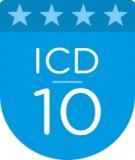 Ebook Hướng dẫn sử dụng Bảng phân loại thống kê Quốc tế về bệnh tật và các vấn đề sức khỏe có liên quan phiên bản lần thứ 10 (ICD 10)