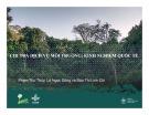 Bài thuyết trình Chi trả dịch vụ môi trường: Kinh nghiệm quốc tế