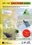 Ebook Sổ tay sản phẩm xanh: Giải pháp tối ưu của các doanh nghiệp nhằm thích ứng khí hậu và công trình sử dụng năng lượng hiệu quả ở Việt Nam