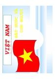 Bài thuyết trình Việt Nam đất nước và con người