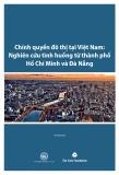 Báo cáo Chính quyền đô thị tại Việt Nam: Nghiên cứu tình huống từ thành phố Hồ Chí Minh và Đà Nẵng