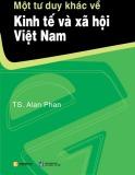 Ebook Một tư duy khác về kinh tế và xã hội việt Nam