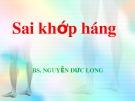 Bài giảng Sai khớp háng - BS. Nguyễn Đức Long