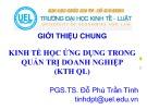Bài giảng Kinh tế học ứng dụng trong quản trị doanh nghiệp - PGS.TS. Đỗ Phú Trần Tình