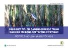Lồng ghép tiêu chí đa dạng sinh học trong đánh giá tác động môi trường ở Việt Nam: Một số thảo luận và khuyến nghị