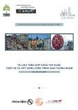 Tài liệu tổng hợp khóa tập huấn thiết kế và xây dựng công trình giao thông ngầm