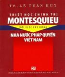Ebook Triết học chính trị Montesquieu với việc xây dựng nhà nước pháp quyền Việt Nam - Phần 2