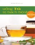 uống trà trị bách bệnh - phần 1