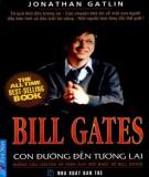 Ebook Bill Gates - Con đường đến tương lai: Phần 2