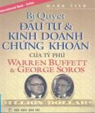 Ebook Bí quyết đầu tư và kinh doanh chứng khoán của tỷ phú Warren Buffett và George Soros - Phần 2