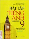 Ebook Bài tập tiếng Anh 9 - Mai Lan Hương, Nguyễn Thanh Loan