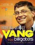 Ebook Chiêu bài quản lý vàng của Bill Gates - Phần 1