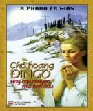 chó hoang Đin-gô: câu chuyện mối tình đầu - phần 2