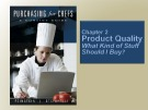 Lecture Purchasing for Chefs: Chapter 2 - Feinstein, Stefanelli