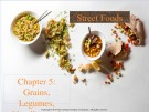 Lecture Street foods - Chapter 5: Grains, legumes, noodles, and bread
