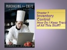 Lecture Purchasing for Chefs: Chapter 7 - Feinstein, Stefanelli