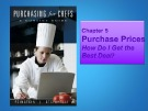 Lecture Purchasing for Chefs: Chapter 5 - Feinstein, Stefanelli