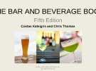 Lecture The bar and beverage book (5th Edition): Chapter 11 - Costas Katsigris, Chris Thomas
