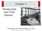 Lecture The restaurant:  From concept to operation (7th edition): Chapter 2 - Walker