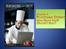 Lecture Purchasing for Chefs: Chapter 4 - Feinstein, Stefanelli