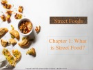 Lecture Street foods - Chapter 1: What is street food?